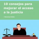 Nuestra federación, Plena Inclusión, publica una guía, en lectura fácil, que contiene 10 consejos para mejorar el acceso a la justicia de las personas con discapacidad intelectual